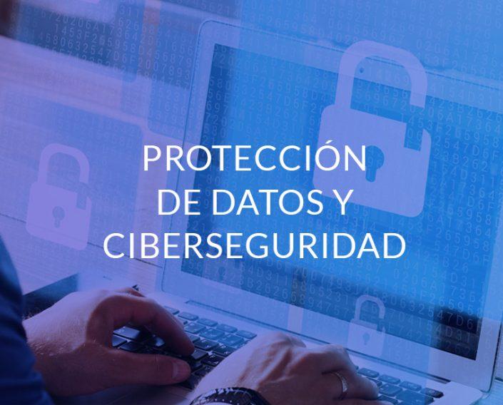 Proteccion de Datos y Ciberseguridad