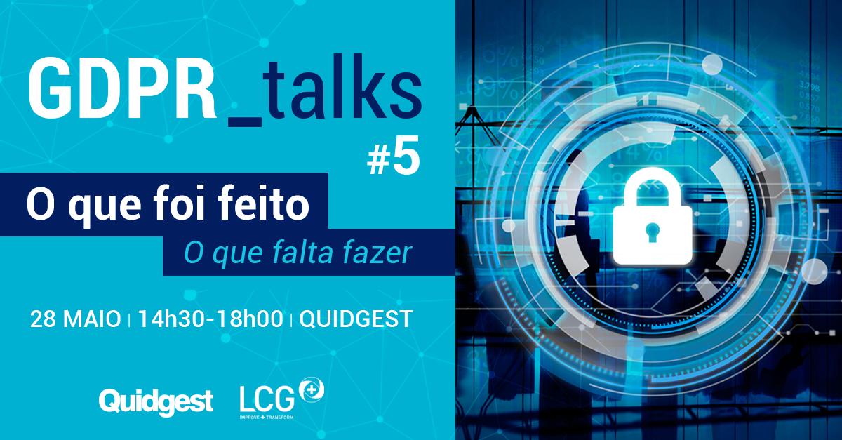 gdpr talks 5 quidgest